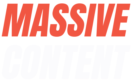 Massive Content